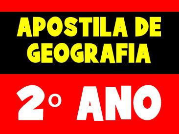 APOSTILA DE GEOGRAFIA 2 ANO