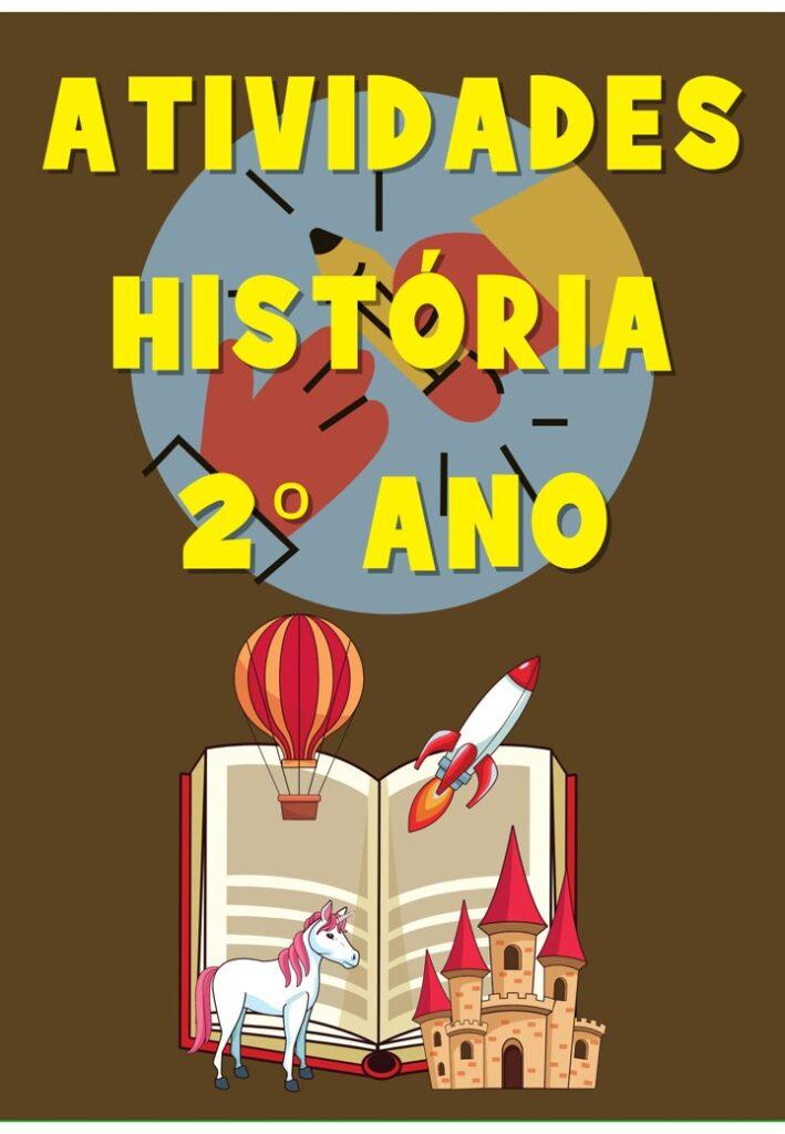 CADERNO DE ATIVIDADES PARA HISTÓRIA 2 ANO