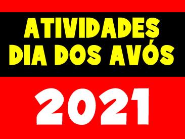 ATIVIDADE DIA DOS AVÓS 2021
