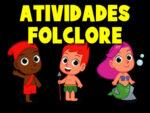 Jogos do folclore + atividades