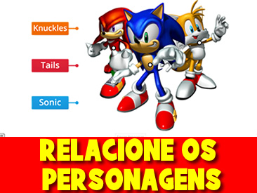 RELACIONE OS PERSONAGENS SONIC