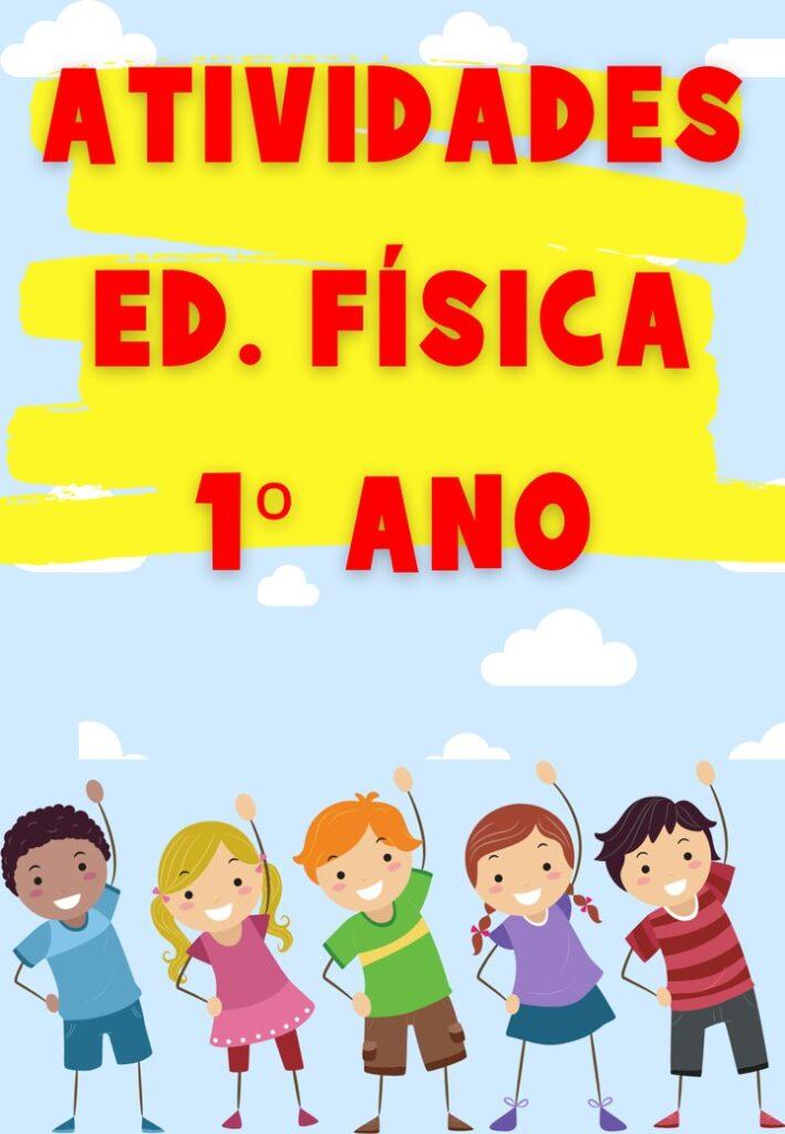 APOSTILA DE ATIVIDADES DE EDUCAÇÃO FÍSICA PARA O 1 ANO