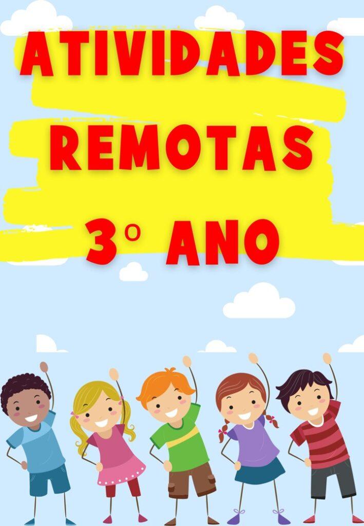 APOSTILA DE ATIVIDADES REMOTAS PARA O 3 ANO