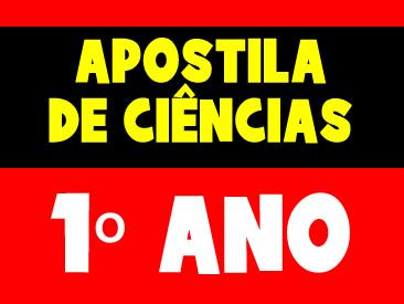 APOSTILA DE CIÊNCIAS 1 ANO