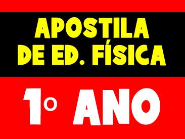 APOSTILA DE EDUCAÇÃO FÍSICA 1 ANO