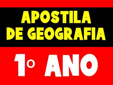 APOSTILA DE GEOGRAFIA 1 ANO