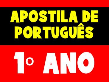 APOSTILA DE PORTUGUÊS 1 ANO