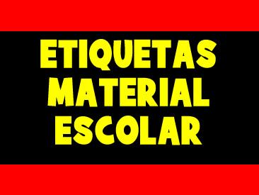 ETIQUETAS PARA MATERIAL ESCOLAR PARA IMPRIMIR