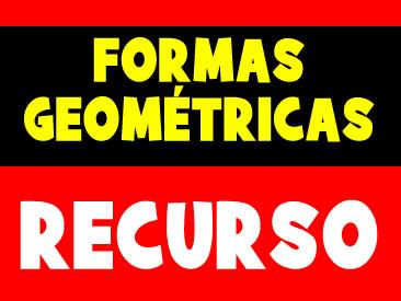 RECURSO COM FORMAS GEOMÉTRICAS