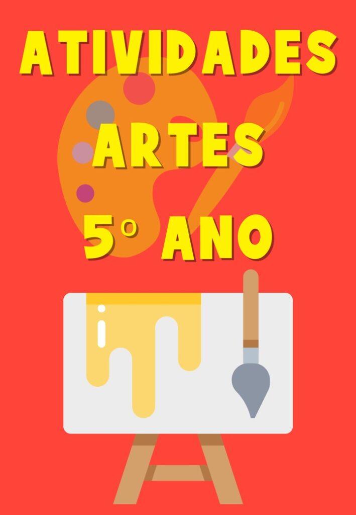 APOSTILA ATIVIDADES DO PET 5 ANO ARTES