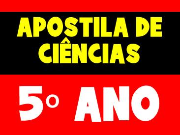 APOSTILA DE CIÊNCIAS 5 ANO