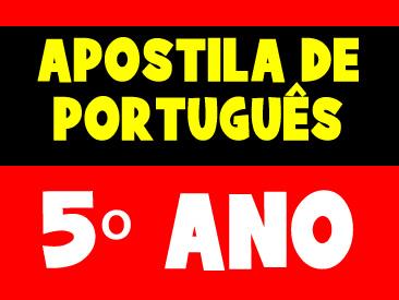 APOSTILA DE PORTUGUÊS 5 ANO