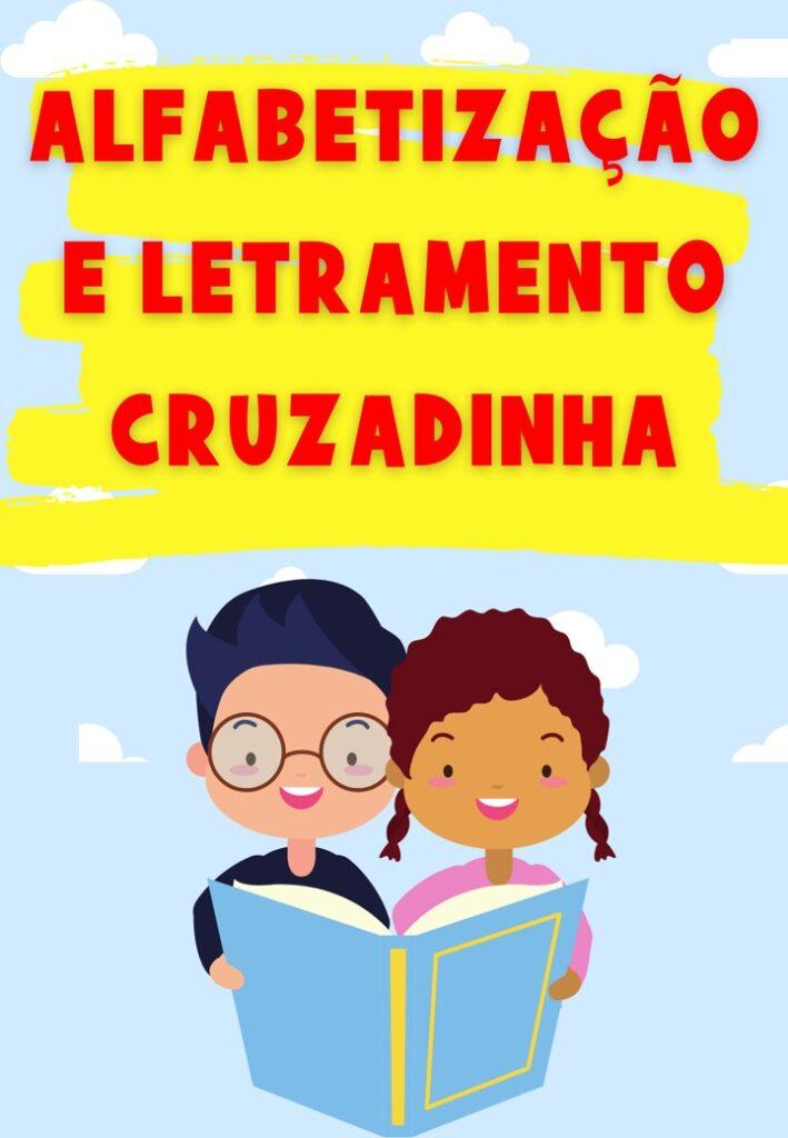 CRUZADINHA - ALFABETIZAÇÃO E LETRAMENTO
