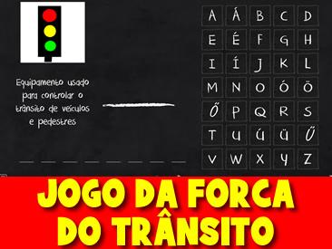 JOGO DA FORCA DO TRANSITO