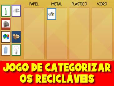 JOGO DE CATEGORIZAR OS RECICLÁVEIS