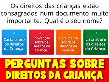 PERGUNTAS SOBRE OS DIREITOS DA CRIANÇA