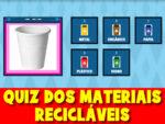 Quiz dos materiais recicláveis